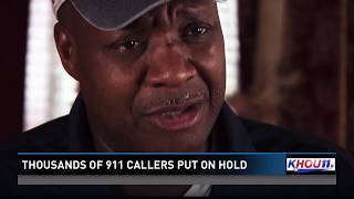 Thousands of 911 callers put on hold