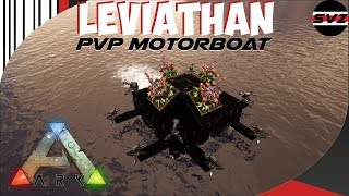 Leviathan | PvP Build | Awesome Raft Builds | ARK: Survival Evolved