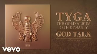Tyga - God Talk (Audio)