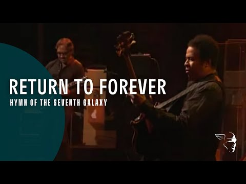 Return To Forever - Hymn Of The Seventh Galaxy online metal music video by RETURN TO FOREVER
