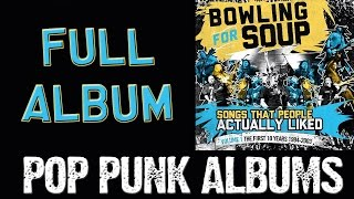 Bowling For Soup - Songs People Actually Liked: Volume 1 (FULL ALBUM)