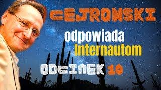 Q&A#10 CEJROWSKI ODPOWIADA INTERNAUTOM – TYLKO U NAS