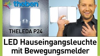 LED Strahler mit Bewegungsmelder Test - Theben LED Hauseingangsleuchte THELEDA P24