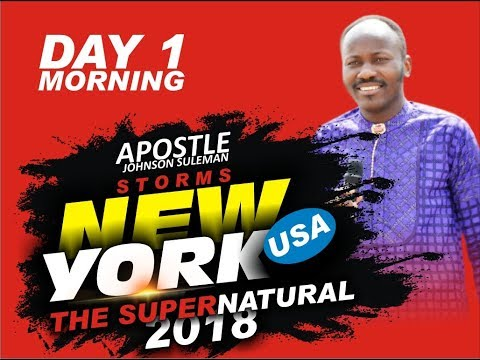 The Supernatural - BRONX, NEW YORK - DAY 1 Morning with Apostle Johnson Suleman