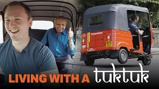 Living With A Tuk Tuk