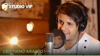 Cristiano Araújo - Maus Bocados (Webclipe - Studio Vip)