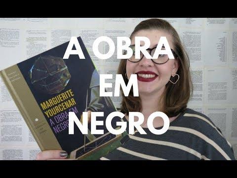 RESENHA: A Obra em Negro (Marguerite Yourcenar) por Gabriela Pedrão