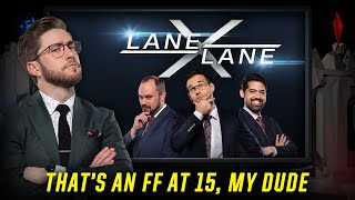 LaneXLane | That's an FF at 15, My Dude