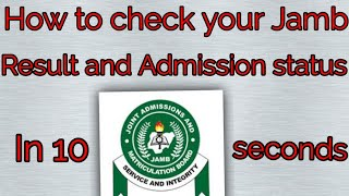 Easiest way to check your 2021 jamb result and jamb admission status for free, without stress.