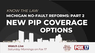 Michigan PIP Options Available to All | Fox 17 Know the Law