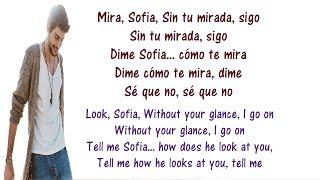 Alvaro Soler   Sofia Lyrics English And Spanish   Tranlsation & Meaning   Letras En Ingles
