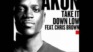 Akon feat. Chris Brown - Take It Down Low (FULL) [NEW SONG 2011]