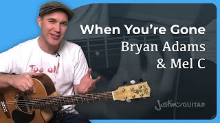 How to play When You're Gone by Bryan Adams and Mel C (Guitar Lesson SB-206)