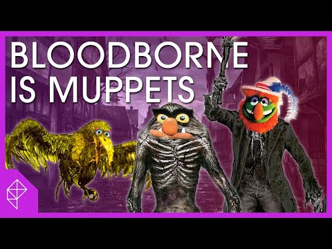 Why Bloodborne and Muppets are the exact same thing