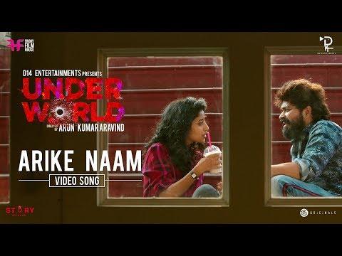 Arike Naam Song - Underworld