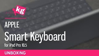 Apple Smart Keyboard For IPad Pro 10.5 Unboxing [4K]