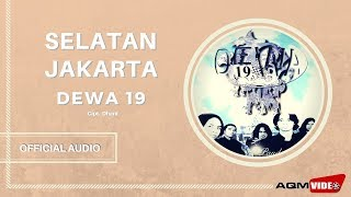 Download lagu Dewa 19 Selatan Jakarta Mp3