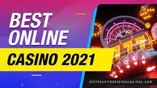 Best Online Casino 2021 | Best Online Casinos for USA Players