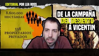 VIDEO: De la campaña del desierto a Vicentin