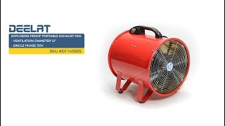 Explosion Proof Portable Exhaust Fan - Ventilation Diameter 12