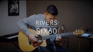 SIX60   Rivers   Acoustic Guitar