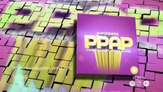 K-Poppers - PPAP (Pen Pinapple Apple Pen)
