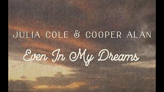 Julia Cole Even In My Dreams