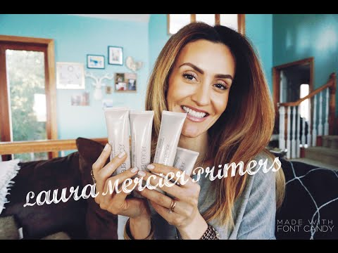 Laura Mercier Primers - Must Have!