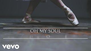 Oh My Soul