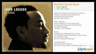 John Legend - She Don't Have To Know