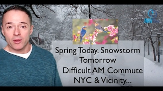 Spring-like Today. Snowstorm Tomorrow.  www.johnmarshallweather.com New York City Weather 2-817