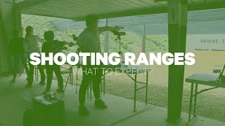 Shooting Ranges: What To Expect?