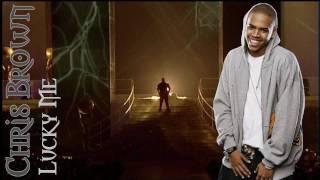 Chris Brown - Lucky Me (+Lyrics)