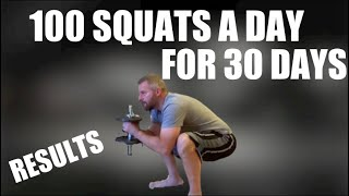 100 Squats A Day For 30 Days - Awesome Results!