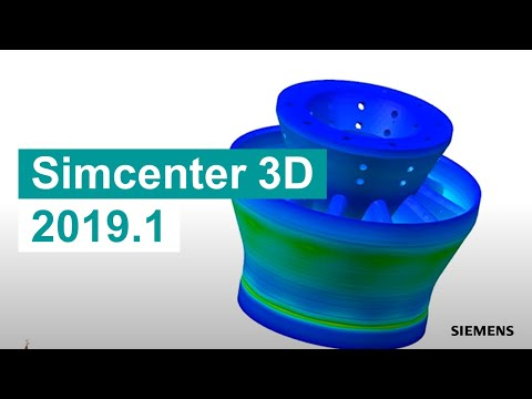 Simcenter 3D, suite de simulation numérique 3D de Siemens PLM Software