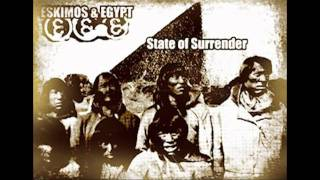 Eskimos & Egypt - State of Surrender (Pro-Gress Four Vox 7')