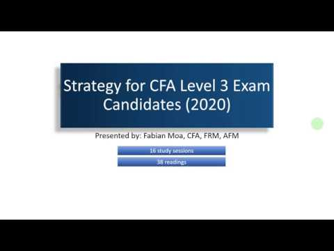 CFA Level 3 Exam in 2020? Strategy for Exam Candidates (PART 2)