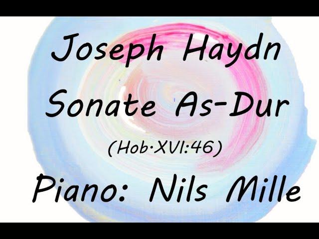 Joseph Haydn Sonate As-Dur (Hob.XVI:46) gespielt von Nils Mille