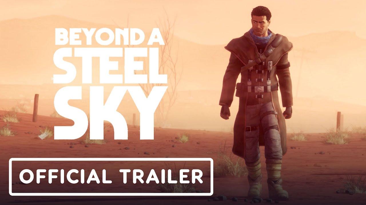 Сюжетный трейлер игры Beyond a Steel Sky