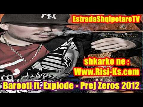 1 Barooti ft Explode - Prej Zeros