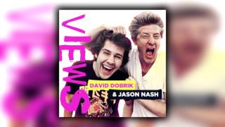 YouTube Douchebags (Podcast #1)   VIEWS With David Dobrik And Jason Nash