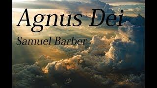 Samuel Barber   Agnus Dei