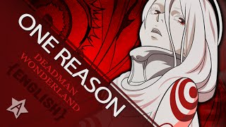 【暗黒】One Reason ~tv size ver.~ (Deadman Wonderland OP)