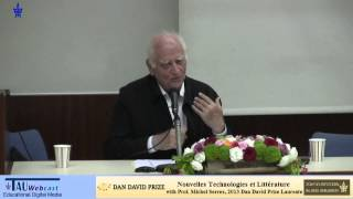 Nouvelles Technologies et Littérature w/ Prof. Michel Serres