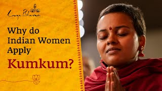 Why do Indian Women Apply Kumkum?