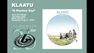 Klaatu - A Routine Day