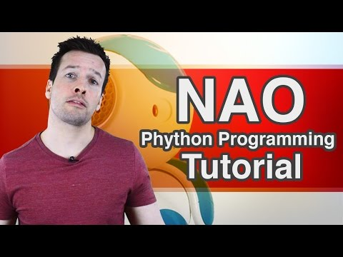 Python Programming your NAO Robot Tutorial Video 1
