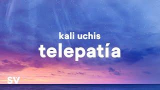 "Kali Uchis – telepatía (Lyrics) ""You know i'm just a flight away"""