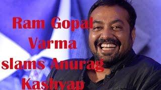 Ram Gopal Varma Slams Anurag Kashyap  TOI