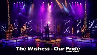 Our Pride - The Wishess ( Tantha Studio Session) - thewishess2010